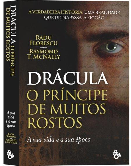 DRÁCULA, O PRÍNCIPE DE MUITOS ROSTOS