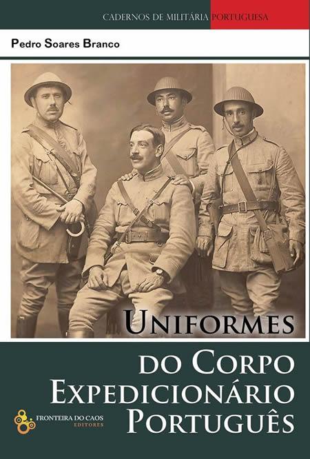 SUGESTÃO DE LEITURA: UNIFORMES DO CORPO EXPEDICIONÁRIO PORTUGUÊS