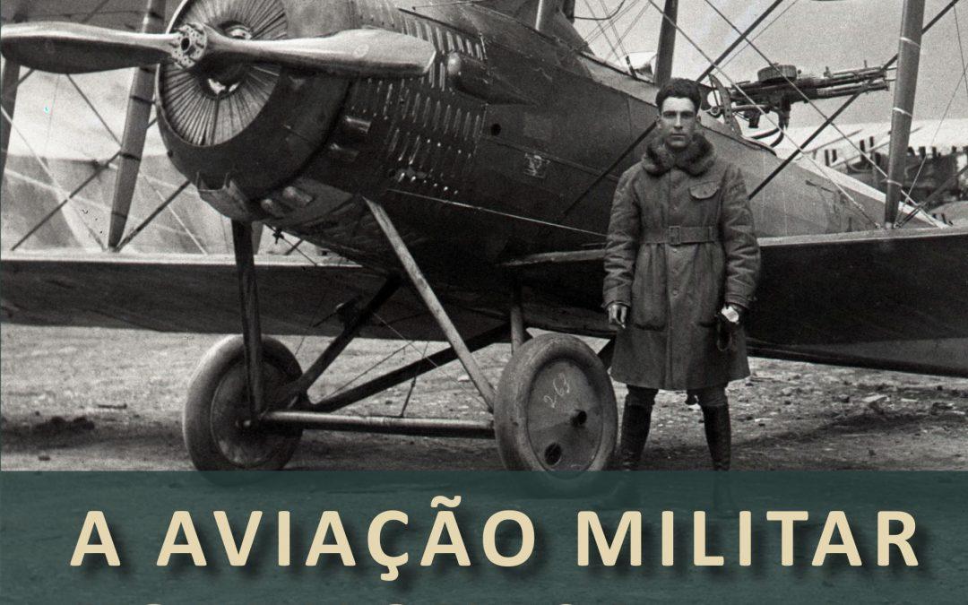 A AVIAÇÃO MILITAR PORTUGUESA DURANTE A 1 GUERRA MUNDIAL